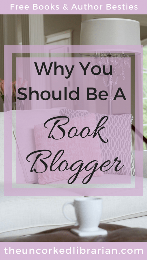Are you thinking of starting a book blog? Free books, VIP author access, and working in your pjs are just a few of the perks. Book bloggers can make money, too! Learn how here. #bookblog #bookblogging #bookreview #theuncorkedlibrarian