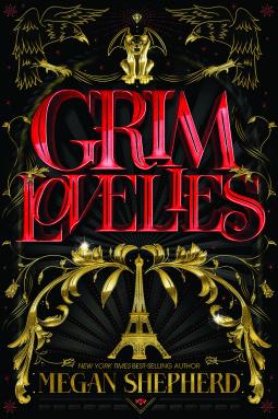 Grim Lovelies Megan Shepherd Book Cover