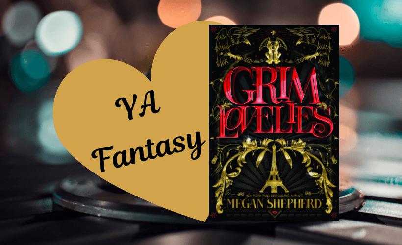 Fall book lists 2018 review Grim Lovelies by Megan Shepherd