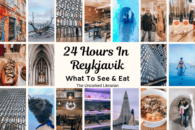 One Day In Reykjavik Iceland What To Do and Eat Collage of Reykjavik Pictures