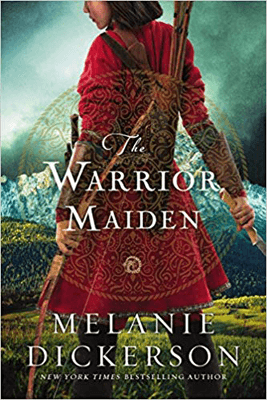The Warrior Maiden by Melanie Dickerson book cover