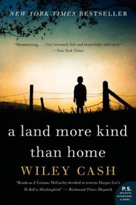 Books set in North Carolina A Land More Kind Than Home Wiley Cash