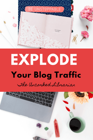 Explode your blog traffic