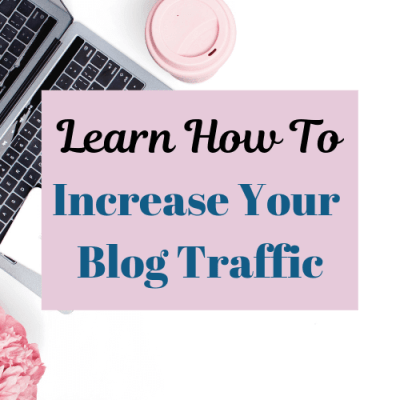 How To Increase Your Blog Traffic In 8 Easy Steps