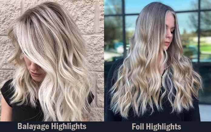 Balayage-Highlights-vs.-Foil-Highlights Balayage Highlights: Top 10 Styles to Brighten Your Look