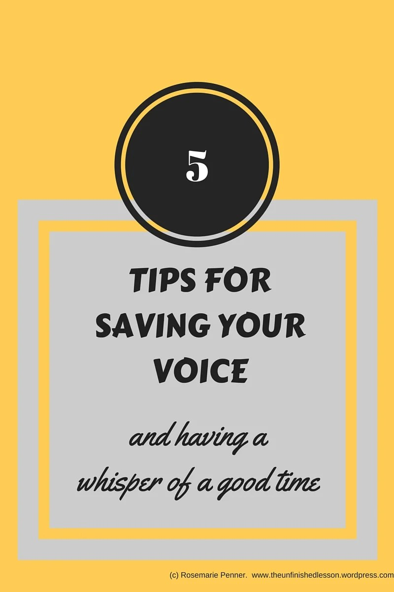 The Unfinished Lesson_ Tips for saving your voice