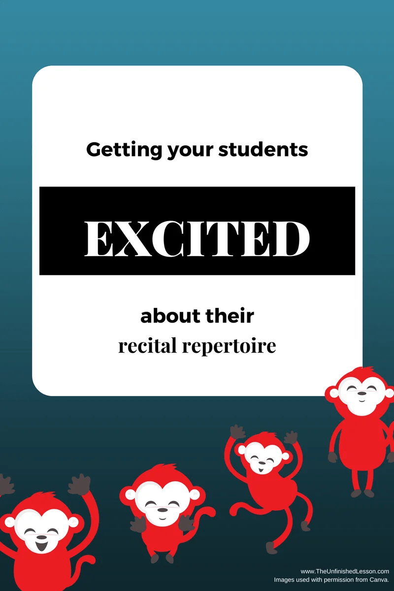 Getting students excited about recital repertoire