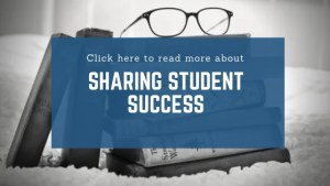 "Click here to read ""Sharing Student Success"""