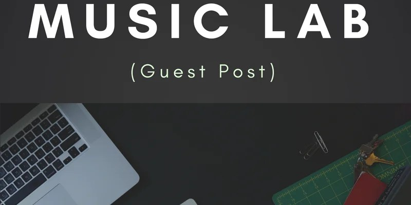 Guest Post: How to Build & Run a Successful Travelling Music Lab