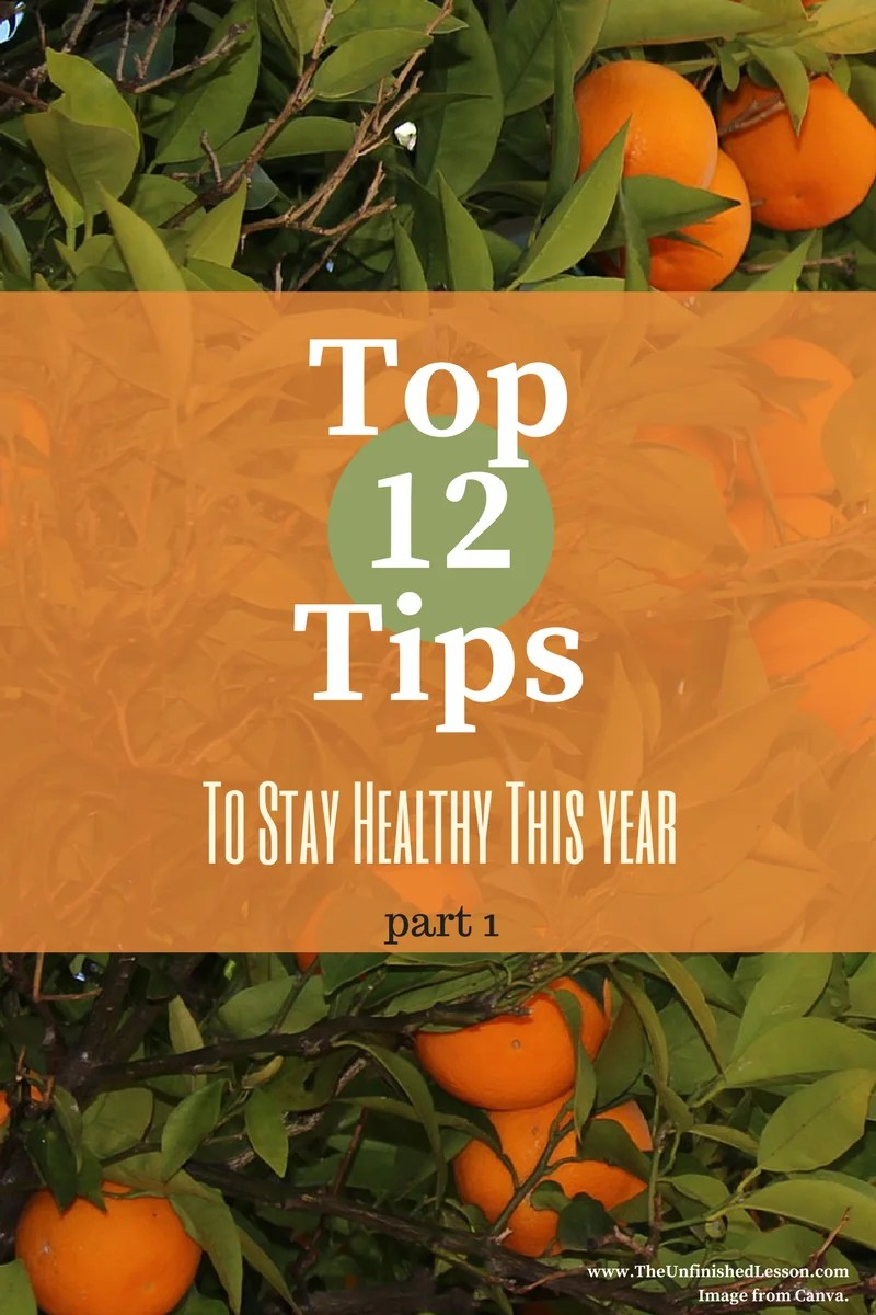 Top 12 Ways to Stay Health This Year (Part 1)