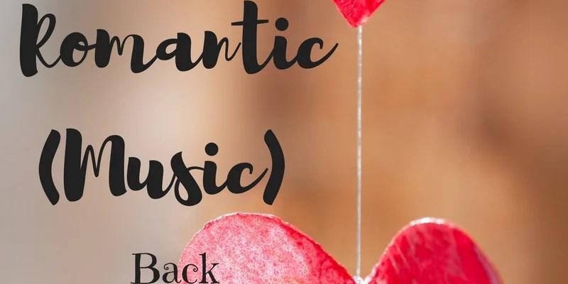 Bringing the Romantic (Music) Back