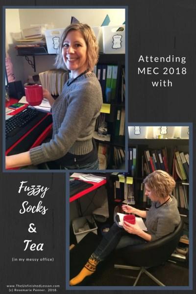 Attending MEC 2018 with fuzzy socks & tea