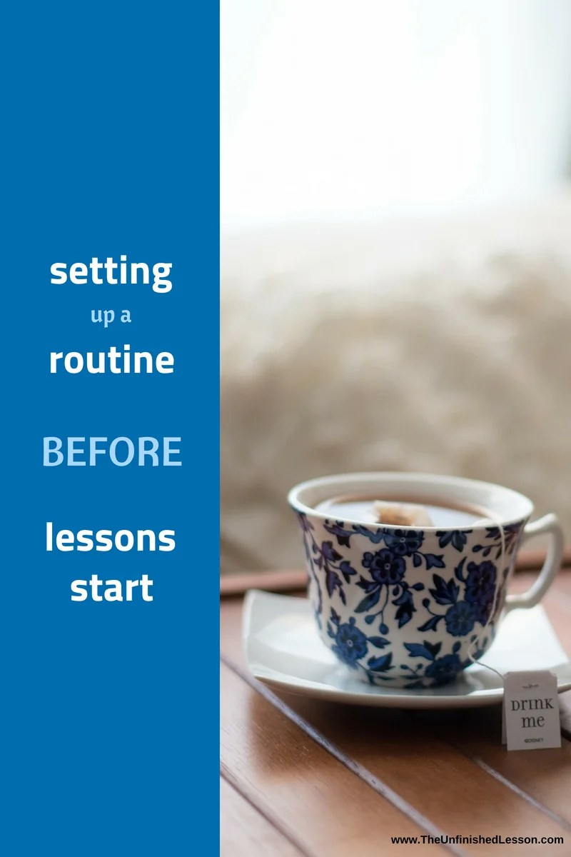 Setting up a routine BEFORE lessons start