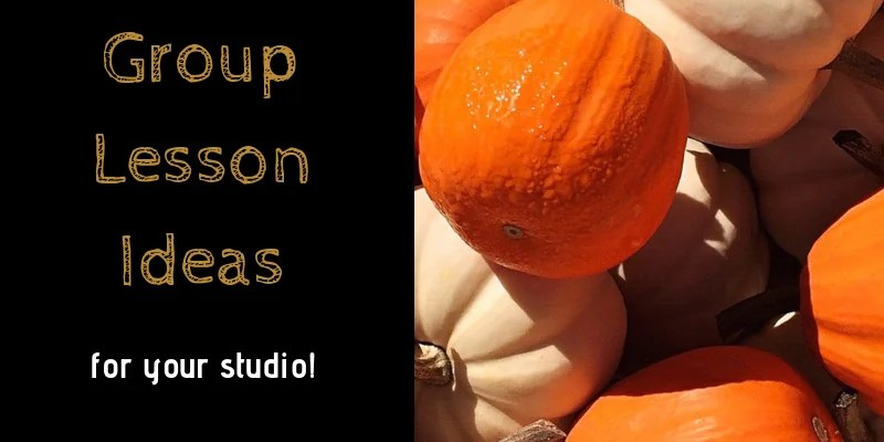Halloween group lesson ideas for your studio!