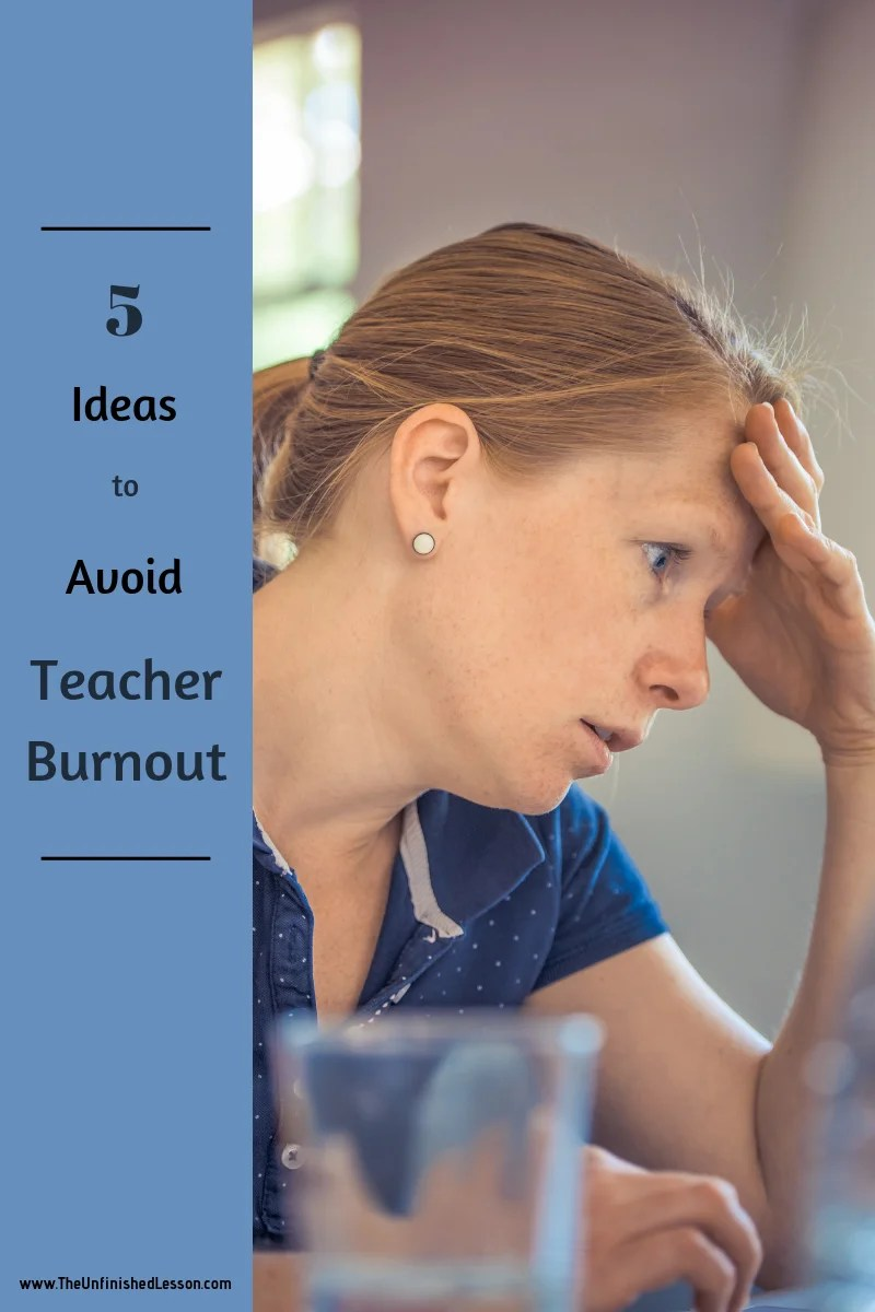 5 Ways to Avoid Teacher Burnout