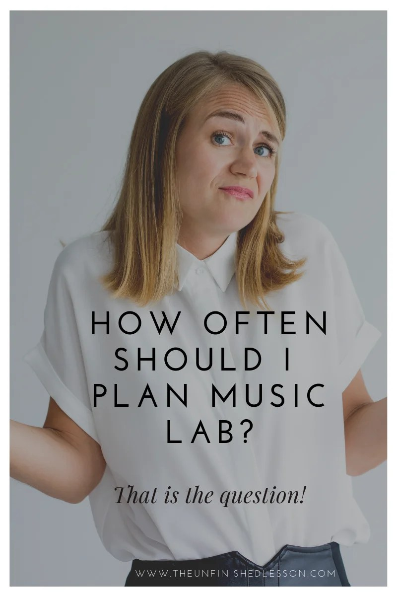 How Often to Plan Music Lab
