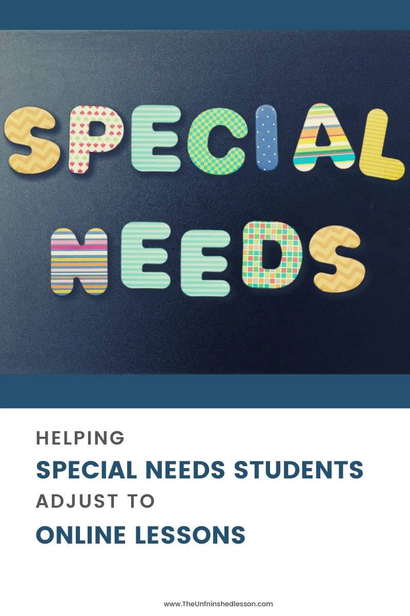Helping Special Needs Students Adjust to Online Lessons