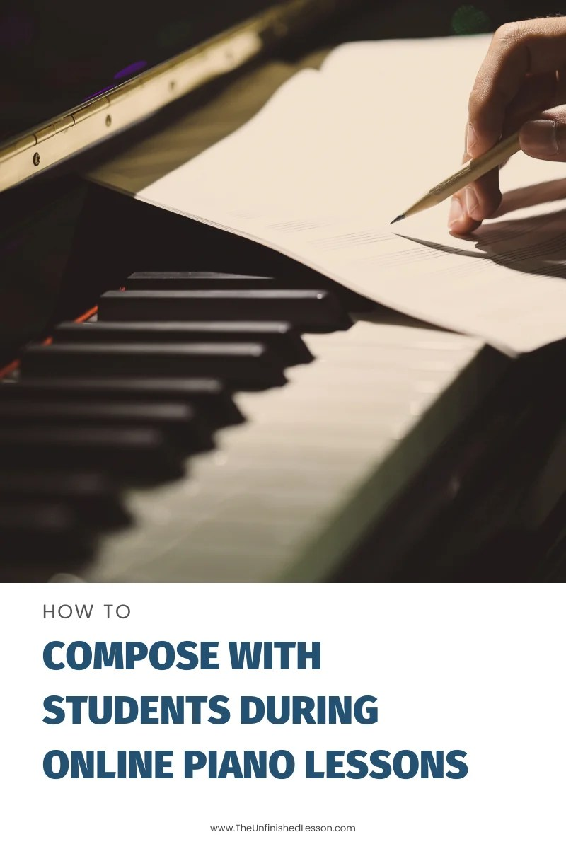 How to Compose With Students During Online Piano Lessons