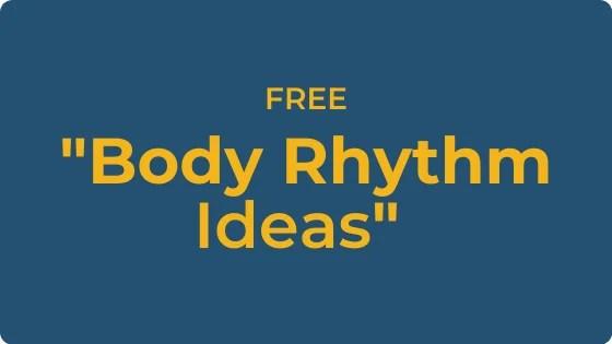 """FREE """"Body Rhythm Ideas"""" Music Resource"""
