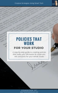 Policies That Works For Your Studio