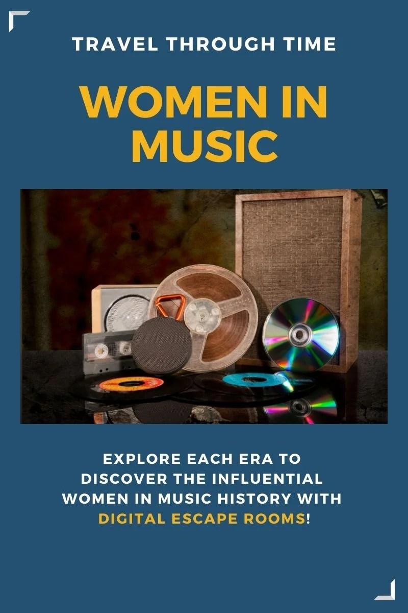Travel Through Time: Women in Music