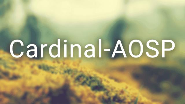 Cardinal AOSP