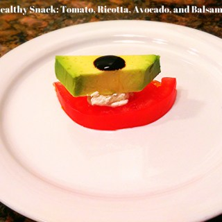 A Healthy Snack: Tomato, Ricotta, Avocado, and Balsamic Glaze