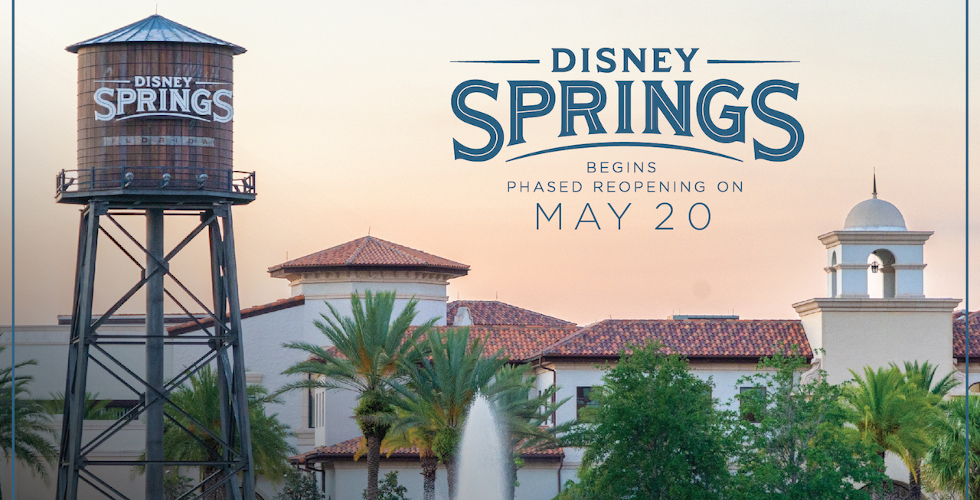 Disney Springs phased reopening May 20