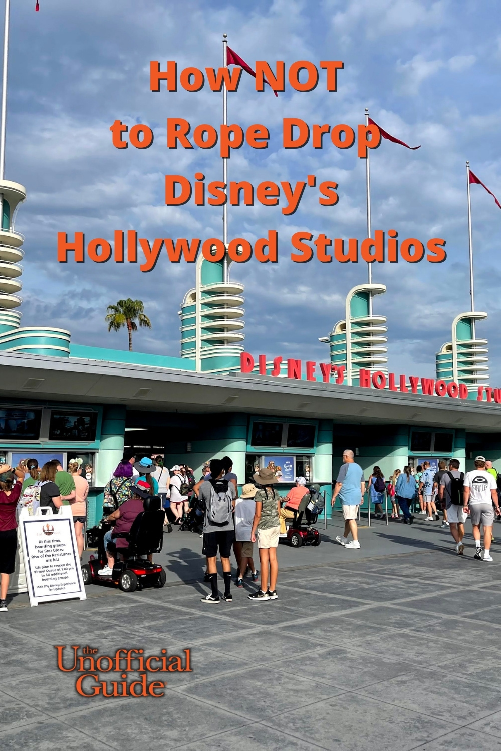 How NOT to Rope Drop at Disney\'s Hollywood Studios