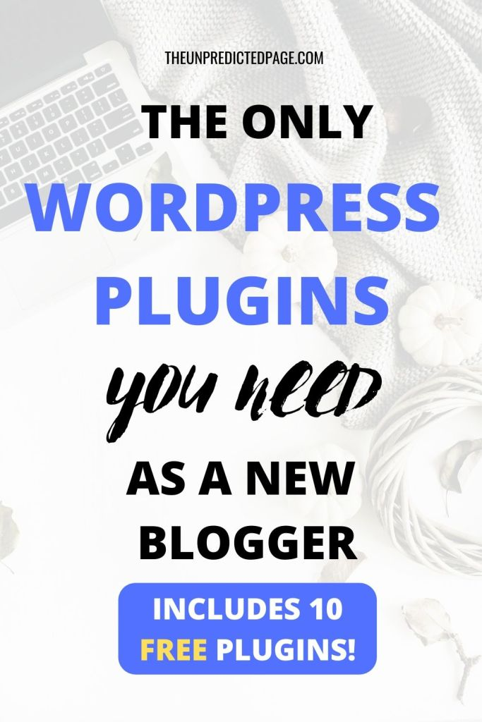 What are the best FREE WordPress Plugins for Bloggers