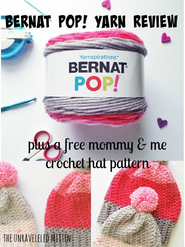 Crochet Patterns Using Bernat Pop Yarn : Bernat Pop! Yarn Review and Crochet Hat Pattern The Unraveled Mitten