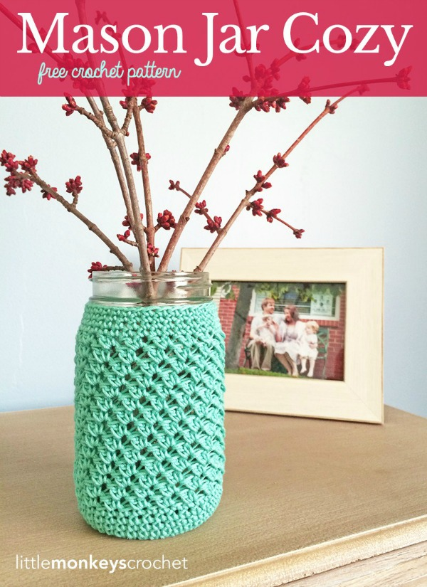 Crochet Mother's Day Gift Ideas: Mason Jar Cozy by Little Monkeys Crochet