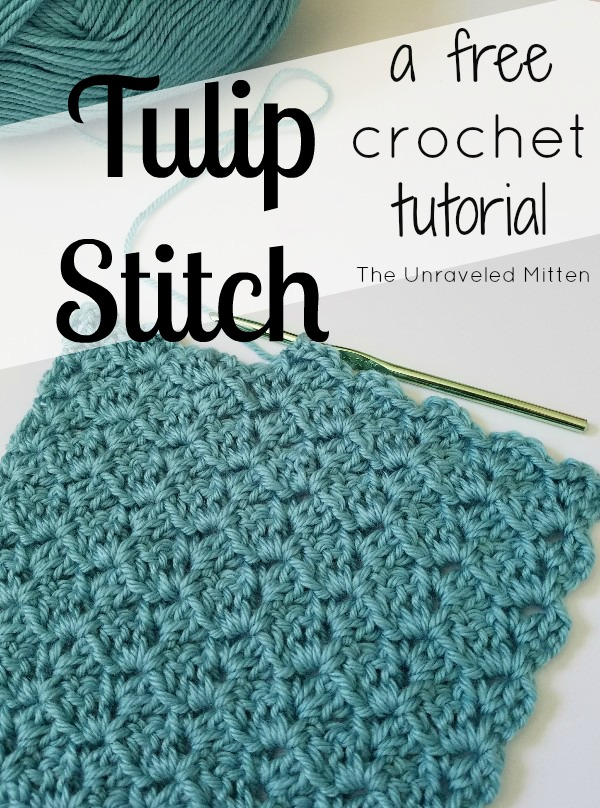 Tulip Stitch Crochet Tutorial | The Unraveled Mitten