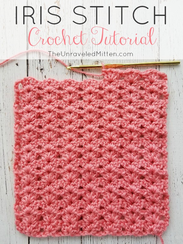 Iris Stitch Crochet Tutorial | The Unraveled Mitten - Crochet Tutorial