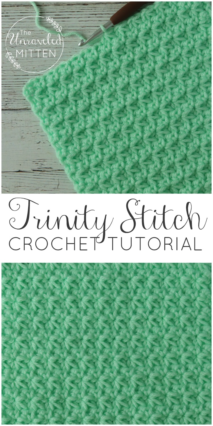 Trinity Crochet Stitch Tutorial | The Unraveled Mitten | Easy Textured Crochet Stitch | Great for baby blankets, scarve, hats, home decor baby stuff and more!