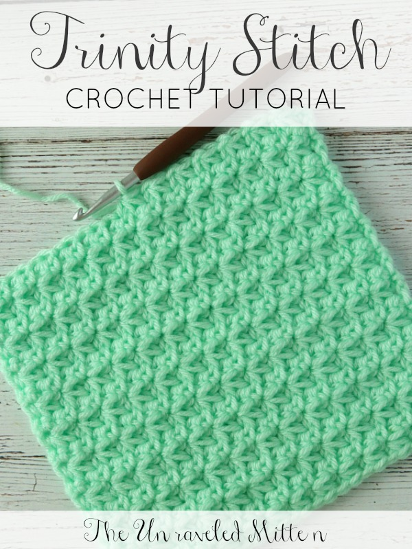 Trinity Crochet Stitch Tutorial | The Unraveled Mitten | Easy textured stitch great for crochet blanket, scarf, hats, baby item!
