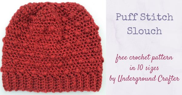 Puff Stitch Slouch by Underground Crafter | Part of a FREE Crochet Hat Pattern Round up on The Unraveled Mitten