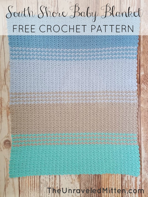South Shore Baby Blanket Free Crochet Pattern The Unraveled Mitten