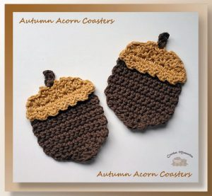 Autumn Acorn Coasters by Crochet Memories | Free Crochet Pattern | In Stitches #18