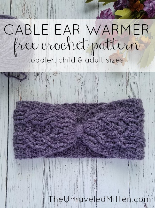 Easy Crochet Cable Ear Warmer Free Pattern The Unraveled Mitten
