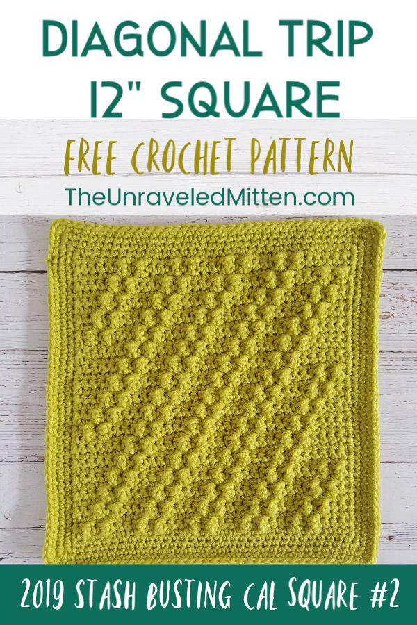 "Diagonal Trip Crochet Stitch | Free Crochet Pattern | 12"" Crochet Square | The Unraveled Mitten | 2019 Stash Busting CAL"