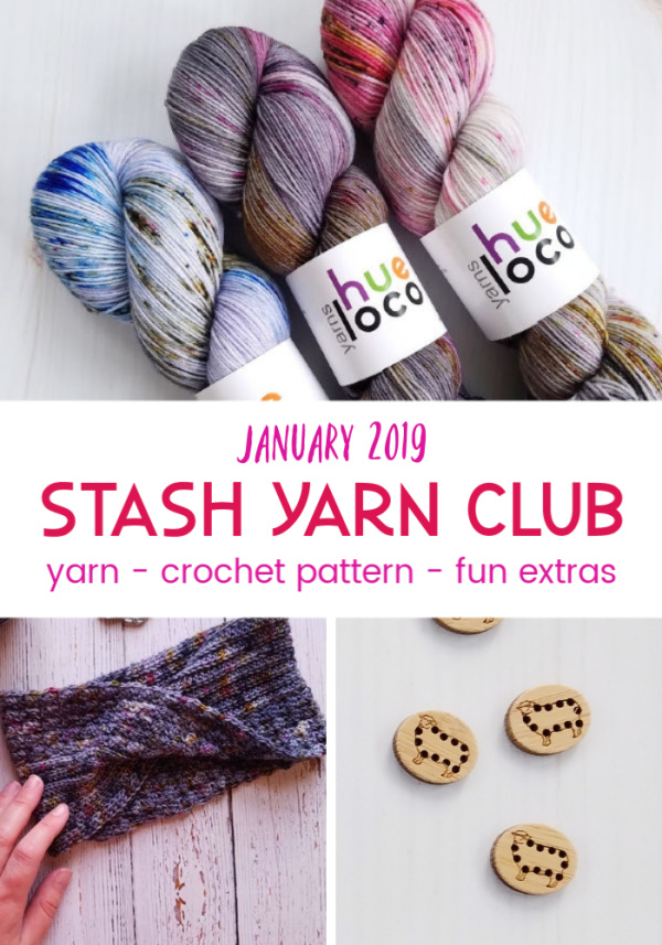 See what's included in your monthly Stash Yarn Club crochet kit subscription! Hand dyed yarn, exclusive crochet pattern and a surprise extra!