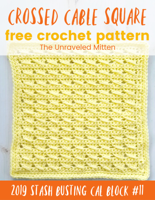 Crossed Cable Stitch Square | Free Crochet Pattern | The Unraveled Mitten