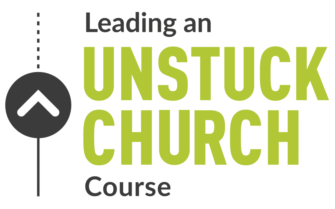 Leading an Unstuck Church Course Online Ministry Course