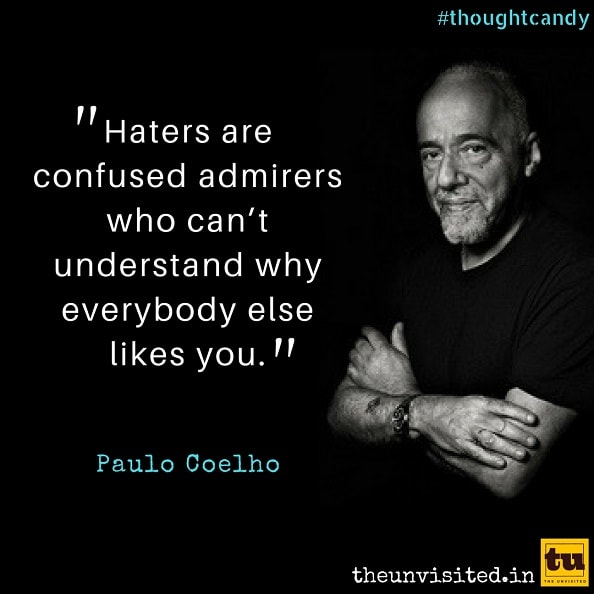 The Unvisited 11 Timeless Paulo Coelho Quotes Which Will Stir The Depths of Your Soul