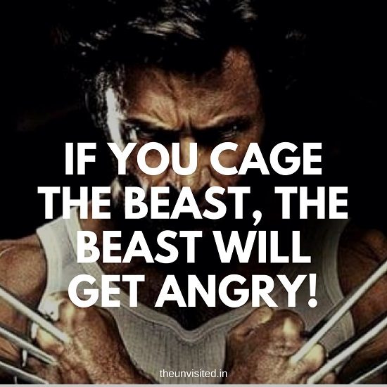 If you cage the beast, the beast will get angry! the unvisited
