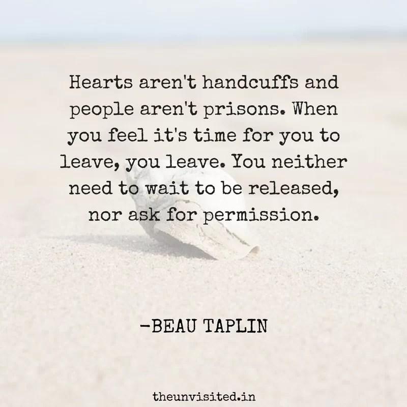 Beau Taplin Love Quotes Poetry Heartbreak Quote Sad The Unvisited 11