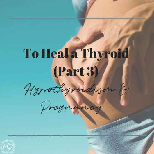 pregnancy and hypothyroidism
