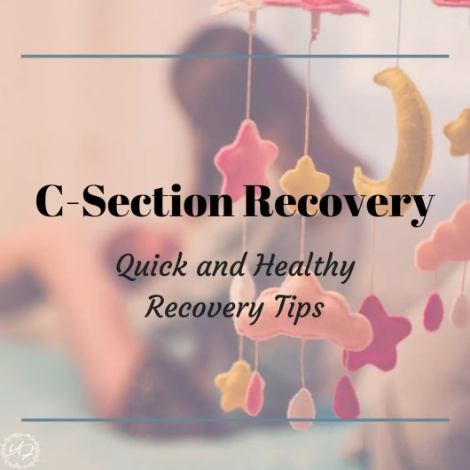 quick and healthy c-section recovery tip