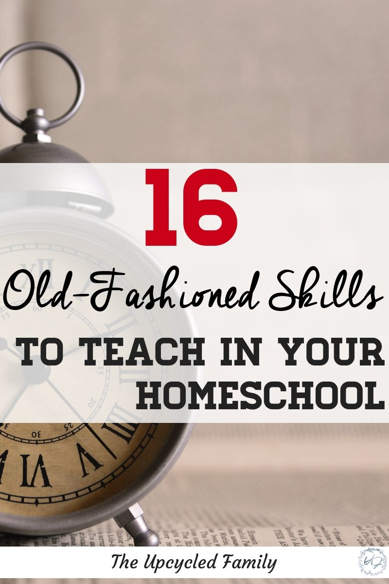 Want to take your kid\'s knowledge to the next level in your homeschool?  16 old-fashioned, vintage skills, life skills, homestead skills & traditional skill to boost your homeschool experience!